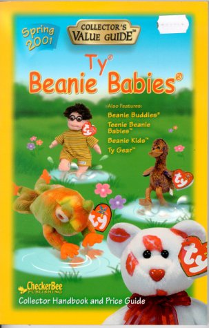 Ty Beanie Babies: Collectors Value Guide, Spring 2001