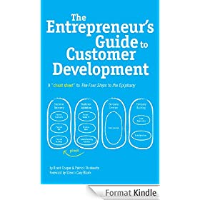 The Entrepreneur's Guide to Customer Development:  A cheat sheet to The Four Steps to the Epiphany (English Edition)