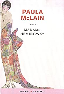 Madame Hemingway : [roman], McLain, Paula