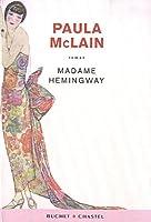 Madame Hemingway © Amazon