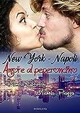 New York - Napoli, amore al peperoncino