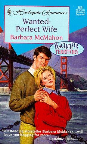 Wanted : Perfect Wife, BARBARA MCMAHON