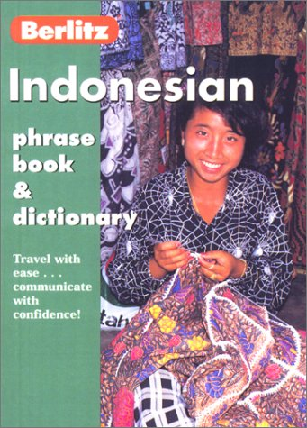 Indonesian Phrase Book & Dictionary (Berlitz Phrase Books)