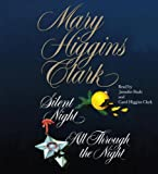 img - for Mary Higgins Clark; The Night Collection (Silent Night & All Through the Night) [Abridged, Audiobook] [Audio CD] book / textbook / text book