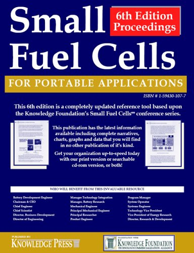 Small Fuel Cells for Portable Applications Proceedings Library: Small Fuel Cells, 6th Edtion: For Portable Applications PDF