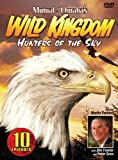 Mutual of Omaha's Wild Kingdom - Hunters of the Sky