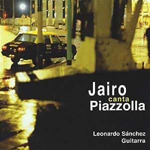 Jairo canta Piazzola