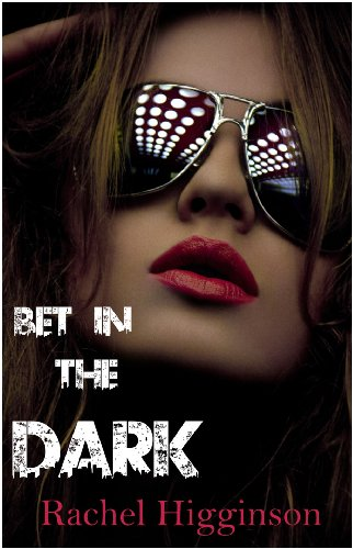 Bet in the Dark
