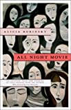 All Night Movie (Hydra Books) (0810119544) by Borinsky, Alicia