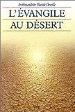 echange, troc Placide Deseille - L'évangile au désert