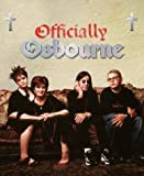 Officially Osbourne: Opening the Doors to the Land of Oz (0743239687) by Gold, Todd
