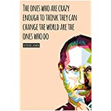 Inephos Steve Jobs - The Ones Who Are Crazy Enough Inspirational Poster (12 X 18 Inch)