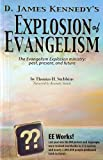 img - for D. James Kennedy's Explosion of Evangelism : The Evangelism Explosion Ministry: Past, Present and Future book / textbook / text book