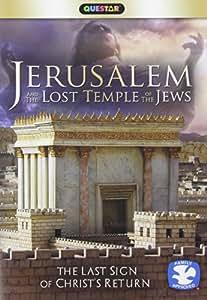 Jerusalem & The Lost Temple of Jews