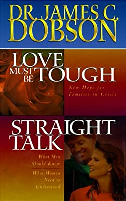 Dobson 2 In 1 Love Must Be Tough Straight Talk James C border=