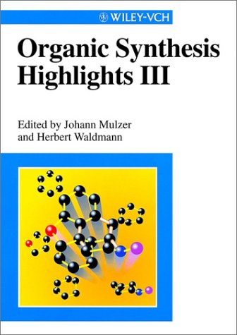Organic Synthesis Highlights Iii (V. 3)