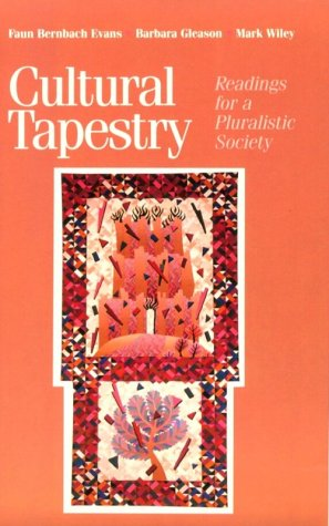 Cultural Tapestry: Readings for a Pluralistic Society