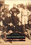 Southampton, NY (Images of America) (Images of America (Arcadia Publishing))