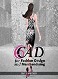 img - for CAD for Fashion Design and Merchandising book / textbook / text book