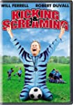 Kicking and Screaming (Full screen)