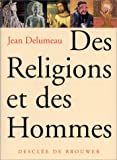 img - for Des religions et des hommes (French Edition) book / textbook / text book
