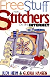 img - for Free Stuff for Stitchers on the Internet (Free Stuff on the Internet) book / textbook / text book