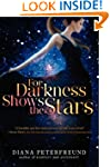 For Darkness Shows the Stars (For Dar...