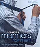 img - for Debrett's Manners for Men: What Women Really Want book / textbook / text book