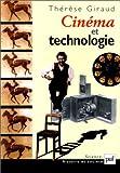 echange, troc Thérèse Giraud - Cinéma et technologie
