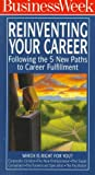 img - for Reinventing Your Career: Following the 5 New Paths to Career Fulfillment book / textbook / text book