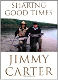 Sharing Good Times (0739448110) by Carter, Jimmy