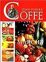 Le marché par Jean-Pierre Coffe