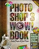 The Photoshop 3 Wow! Book (0201883708) by Dayton, Linnea