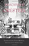 The Oresteia (0872203905) by Aeschylus
