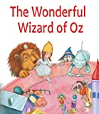 The Wonderful Wizard of Oz (Illustrated/Music)
