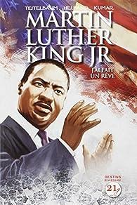 Martin Luther King J Ai Fait Un Rêve Lewis Helfand Babelio
