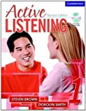 Active Listening 1 Student's Book with Self-study Audio CD (0521678137) by Brown, Steven