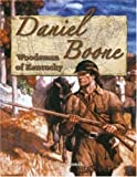 Daniel Boone: Woodsman of Kentucky (In the Footsteps of Explorers)