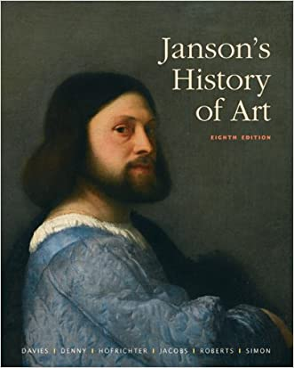 Janson's History of Art: The Western Tradition (8th Edition)