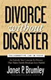 Divorce Without Disaster: Collaborative Law in Texas