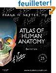 Atlas of Human Anatomy: Including Stu...