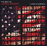 echange, troc James Brown - Living In America : The Best Of