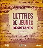 """Afficher """"Lettres de jeunes résistants"""""""