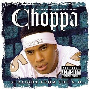 Choppa - Straight from the N.O. - Zortam Music