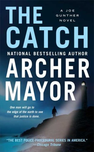 The Catch (Joe Gunther Mysteries)