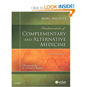 Fundamentals of Complementary and Alternative Medicine, 4e (Fundamentals of Complementary and Integrative Medicine) book