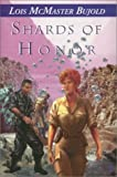 Shards of Honor (1886778205) by McMaster Bujold, Lois