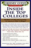 img - for Greenes' Guides to Educational Planning: Inside the Top Colleges: Realities of Life and Learning in America's Elite Colleges book / textbook / text book