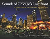 img - for Sounds of Chicago's Lakefront: A Celebration of the Grant Park Music Festival book / textbook / text book