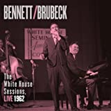Music - Bennett &amp; Brubeck: The White House Sessions, Live 1962